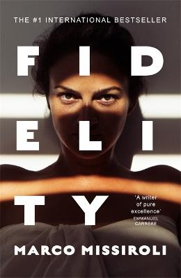 Fidelity: 'The book about infidelity that has shaken up Italy - and is coming to Netflix' (The Times) book