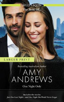 Just One Last Night.../One Night She Would Never Forget by Amy Andrews