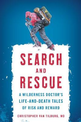 Search and Rescue by Christopher Van Tilburg
