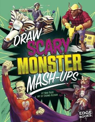 Draw Scary Monster MASH-Ups by Mari Bolte