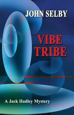 Vibe Tribe by John Selby