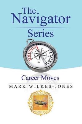 The Navigator Series by Mark Wilkes-Jones