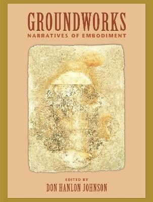 Groundworks by Don Hanlon Johnson