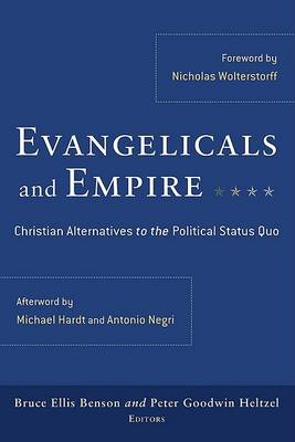 Evangelicals and Empire by Peter Goodwin Heltzel