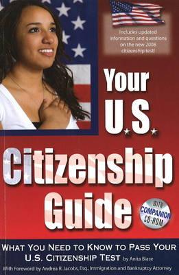 Your U.S. Citizenship Guide by Anita Biase