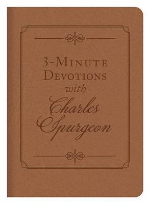 3-Minute Devotions with Charles Spurgeon by Charles Spurgeon