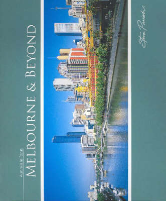 Melbourne and Beyond by Steve Parish