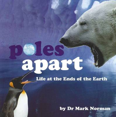 Poles Apart by Dr Mark Norman