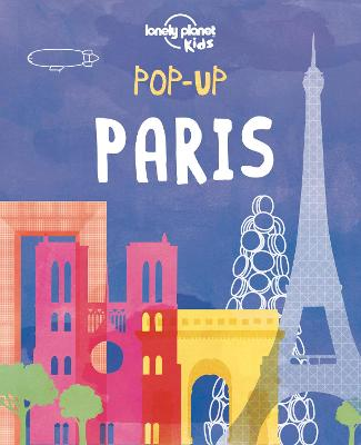 Pop-up Paris by Lonely Planet Kids