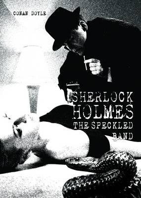 Speckled Band by Arthur Conan Doyle, Helene Bakker