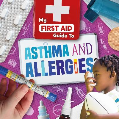 Asthma and Allergies by Joanna Brundle