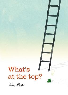 What's at the Top? by Marc Martin
