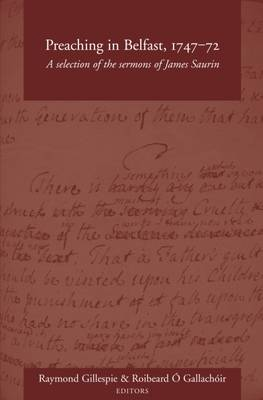 Preaching in Belfast, 1747-72 by Raymond Gillespie