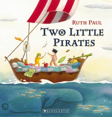 Two Little Pirates by Ruth Paul