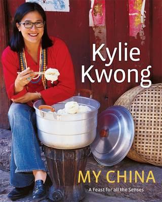 Kylie Kwong: My China book