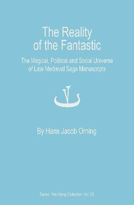 The Reality of the Fantastic by Hans Jacob Orning