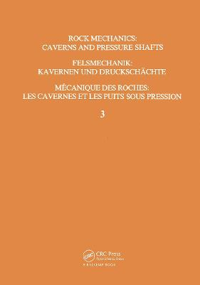 Rock Mechanics: Caverns and Pressure Shafts by W. Wittke
