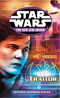 Star Wars: The New Jedi Order - Traitor book