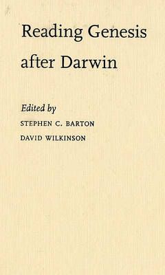 Reading Genesis after Darwin by Stephen C. Barton