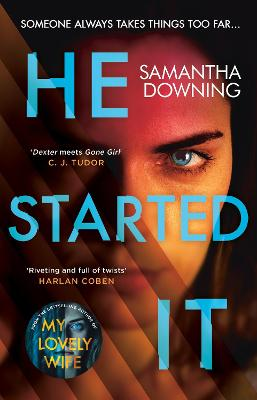 He Started It: The gripping Sunday Times Top 10 bestselling psychological thriller book