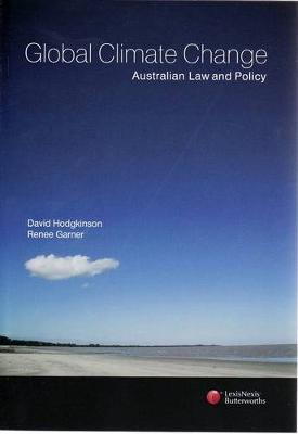 Global Climate Change Australian Law and Policy by David Hodgkinson