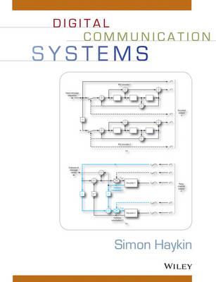 Digital Communication Systems by Simon Haykin