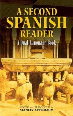 A Second Spanish Reader by Stanley Appelbaum