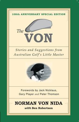 Von: Stories & Suggestions from Australian Golf's Little Master - 100th Anniversary Special Edition book