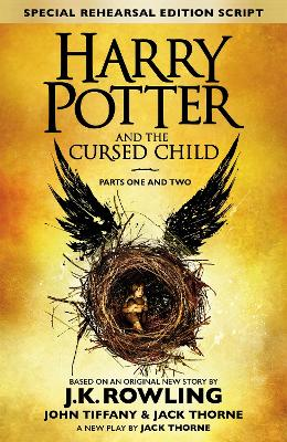 Harry Potter and the Cursed Child - Parts One and Two (Special Rehearsal Edition) book