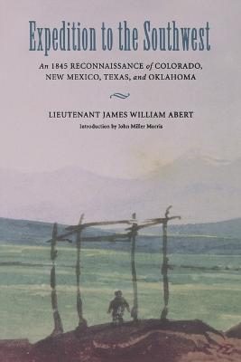 Expedition to the Southwest by James William Abert