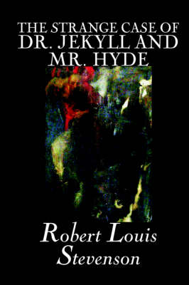 Strange Case of Dr. Jekyll and Mr. Hyde book