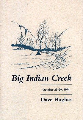 Big Indian Creek by Dave Hughes
