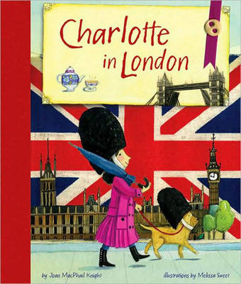 Charlotte in London by Joan Knight
