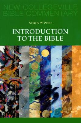 Introduction to the Bible by Gregory W. Dawes