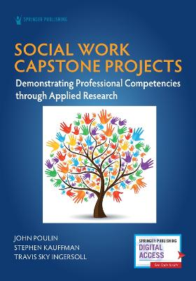 Social Work Capstone Projects: Demonstrating Professional Competencies through Applied Research book