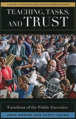 Teaching, Tasks, and Trust by John Brehm