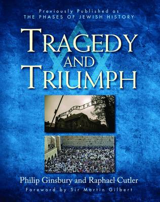 Tragedy & Triumph by Philip Ginsbury