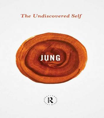 The Undiscovered Self by Carl Gustav Jung