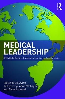 Medical Leadership by Jill Aylott