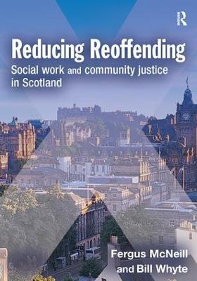 Reducing Reoffending by Fergus McNeill