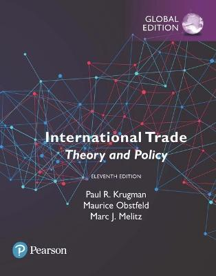 International Trade: Theory and Policy, Global Edition book