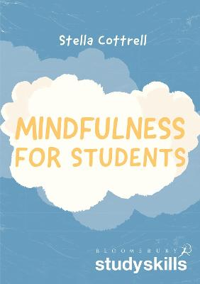 Mindfulness for Students by Stella Cottrell