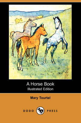 Horse Book (Illustrated Edition) (Dodo Press) book