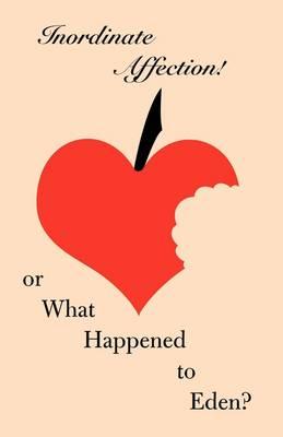 Inordinate Affection! book