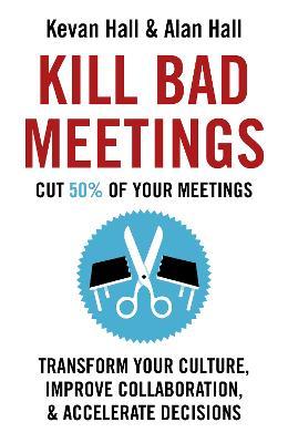 Kill Bad Meetings book