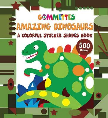Amazing Dinosaurs by Little Bee Books