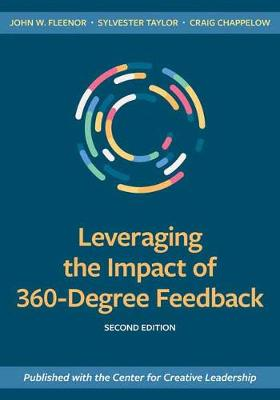 Leveraging the Impact of 360-Degree Feedback: Second Edition book