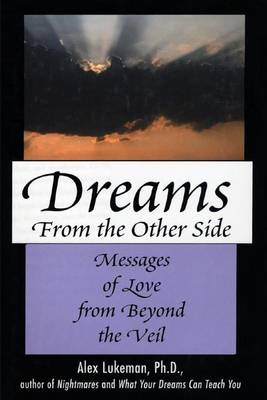 Dreams from the Other Side by Alex Lukeman