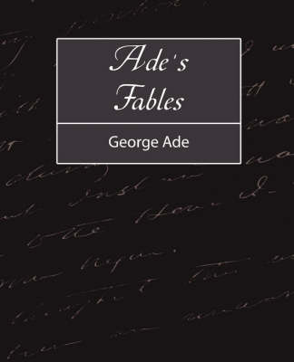 Ade's Fables by George Ade
