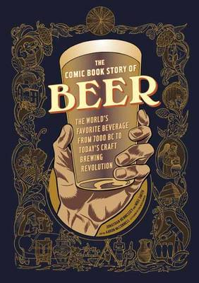 Comic Book Story of Beer by Jonathan Hennessey